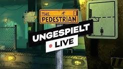 #ungeklickt + The Pedestrian durchzocken! 🔴 LIVE