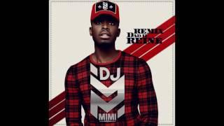 DJ MIMI (REMIX) DADJU - REINE (2017)