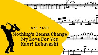 Nothing's Gonna Change My Love For You - Sax alto - PDF