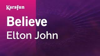 Karaoke Believe - Elton John *