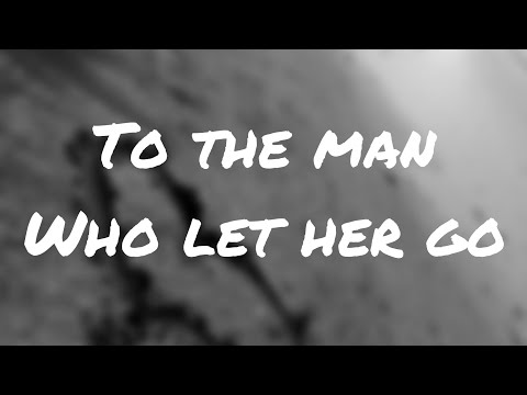 To The Man Who Let Her Go - Tyler Shaw 1 Hour