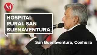 AMLO visita el Hospital Rural San Buenaventura, en Coahuila