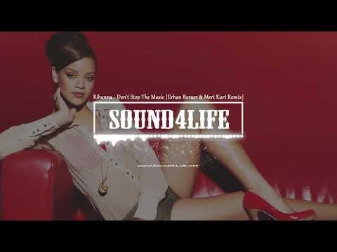 Rihanna - Don't Stop The Music (Erhan Boraer & Mert Kurt Remix)