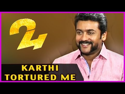 Karthi Tortured Me - Says Suriya - 24 Movie Special Interview - Samantha