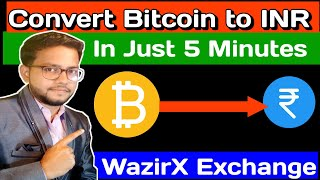 How to convert Bitcoin to INR in just 5 minutes | Live sell in wazirx exchange