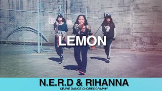 [CRAVE] N.E.R.D & Rihanna - Lemon Dance Choreography