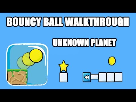 Bouncy Ball  Unknown Planet 121