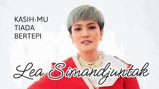 KasihMu Tiada Bertepi - Lea Simanjuntak