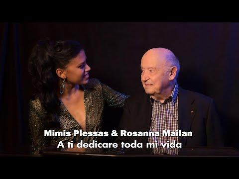 Μίμης Πλέσσας & Rosanna Mailan - A Ti Dedicaré Toda Mi Vida (Αν είναι η Αγάπη Αμαρτία)