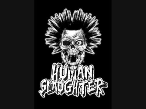 Human Slaughter - enough