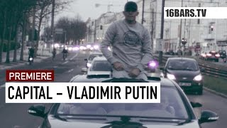 Capital Bra - Vladimir Putin prod. by Hijackers (16BARS.TV PREMIERE)