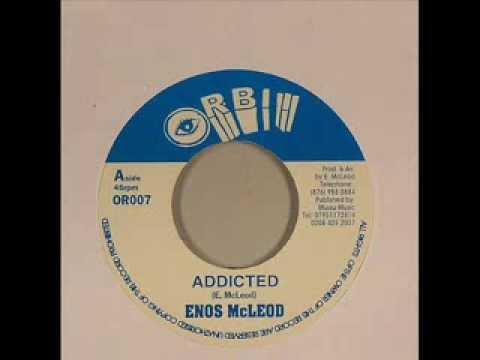 Enos McLeod   Addicted
