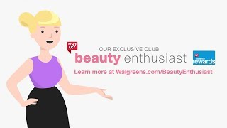 Walgreens | Become a Beauty Enthusiast Member