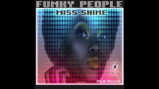 Miss Shine - Funky People