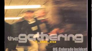 The Gathering: If_then_else full album