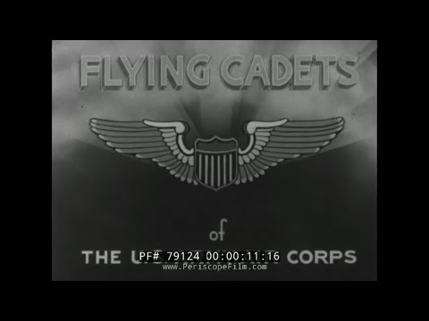 ARMY AIR CORPS FLYING CADETS  WWII RECRUITING FILM 79124