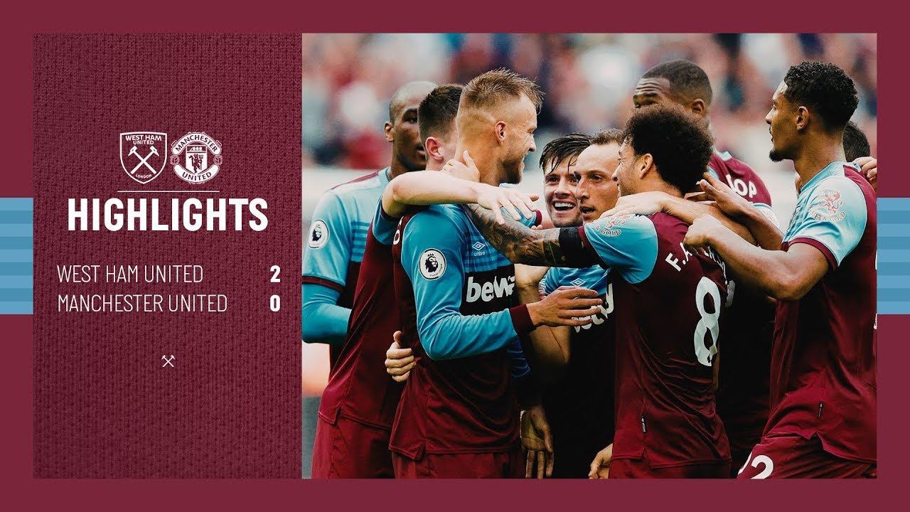 Extended Highlights West Ham United 2 0 Manchester United Youtube