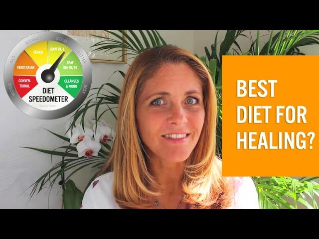 Which diet is the most efficient for healing?