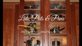 Kitchen Organization Series: Lids, Pots and Pans (V3)