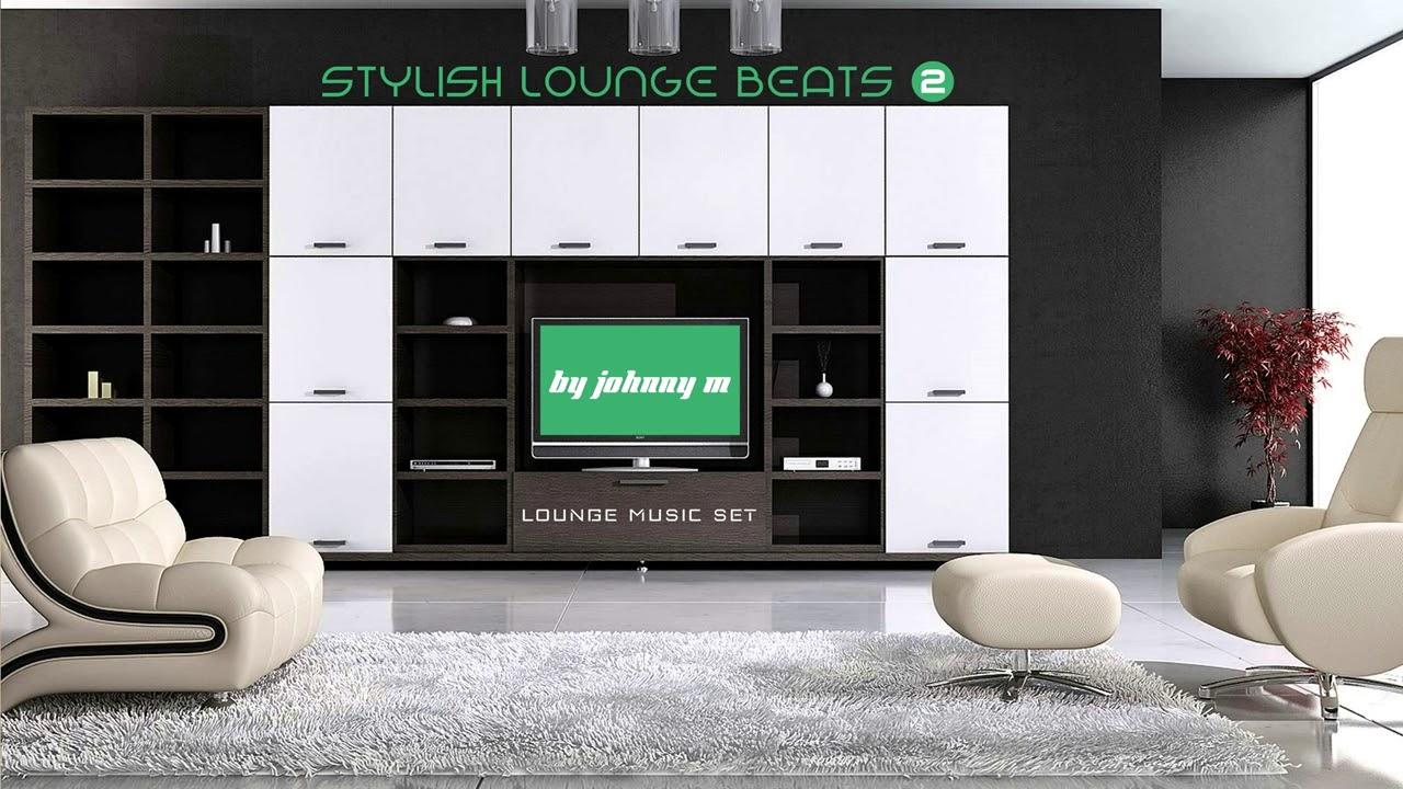 Stylish Lounge Beats #2   House & Lounge Music Mix   2017 Mixed By ...