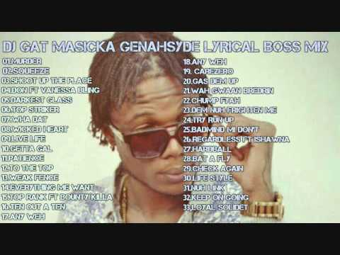 NEW DANCEHALL JUNE 2017 DJ GAT MASICKA THE  GENAHSYDE LYRICAL BOSS MIX [RAW]