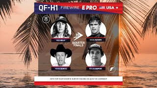 Quarterfinals Heat 1 FireWire E-Pro USA presented by Futures