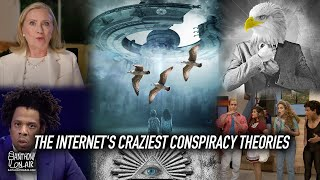 The Internet's Craziest Conspiracy Theories