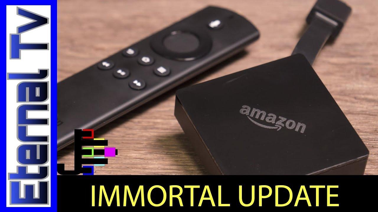 IMMORTAL PLAYER v1 and v1 1 UPDATE! - Eternal TV Setup FIRE TV