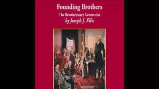 Founding brothers by joseph j ellis report essay