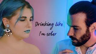 DRINKING LIKE I'M SOBER (lyric video) - MARINA JADE & CHRISTIAN VILLANUEVA