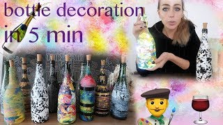 Bottles decoration in 5 min!