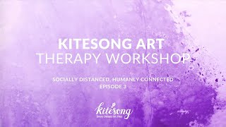 Kitesong Art Therapy Workshop   Training Video