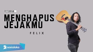 Menghapus Jejakmu Peterpan Felix Irwan Cover