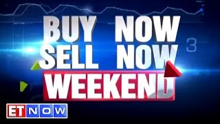 Buy Now Sell Now | Weekend Special