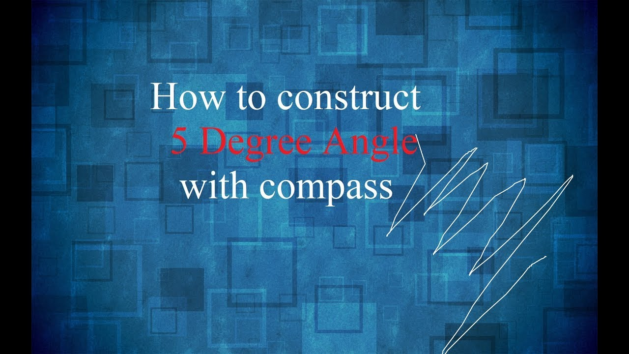 How to Construct 5 Degree with Compass