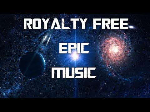 Royalty Free Music [Epic/Dubstep] #10 - Rise