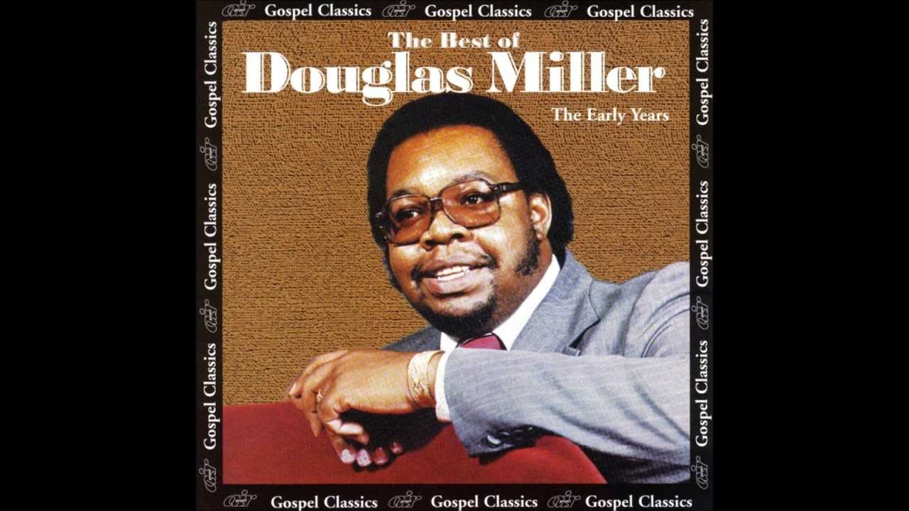 douglas-miller-my-soul-has-been-anchored-in-the-lord-walter-robinson