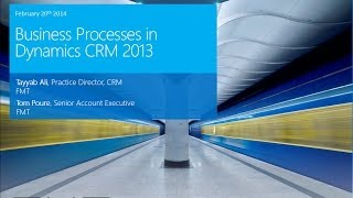 Business Processes in Microsoft Dynamics CRM 2013 - Part II