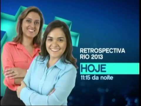 "Download Chamada ""Retrospectiva Rio 2013"" - Hoje 11:15 da noite (Dezembro 2013)"