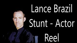 Lance Brazil Stunt Actor Reel 2018