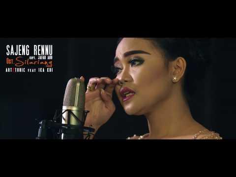 OFFICIAL Video Clip SAJENG RENNU Ost SILARIANG -  Art2tonic Feat IKA KDI