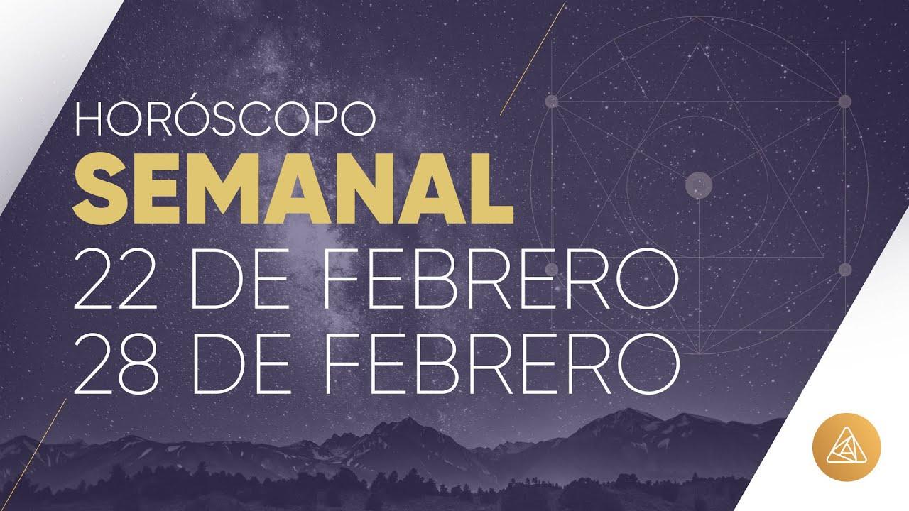 HOROSCOPO SEMANAL | 22 AL 28 DE FEBRERO | ALFONSO LEÓN ARQUITECTO DE SUEÑOS