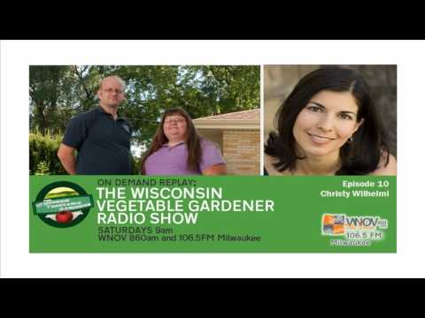How Healthy is Your Soil & Pollinators  The Wisconsin Vegetable Gardener Radio show audio only