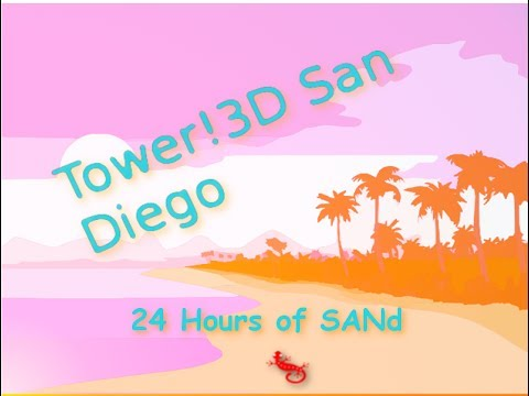 24hr of SANd 1: Tower!3D Pro San Diego