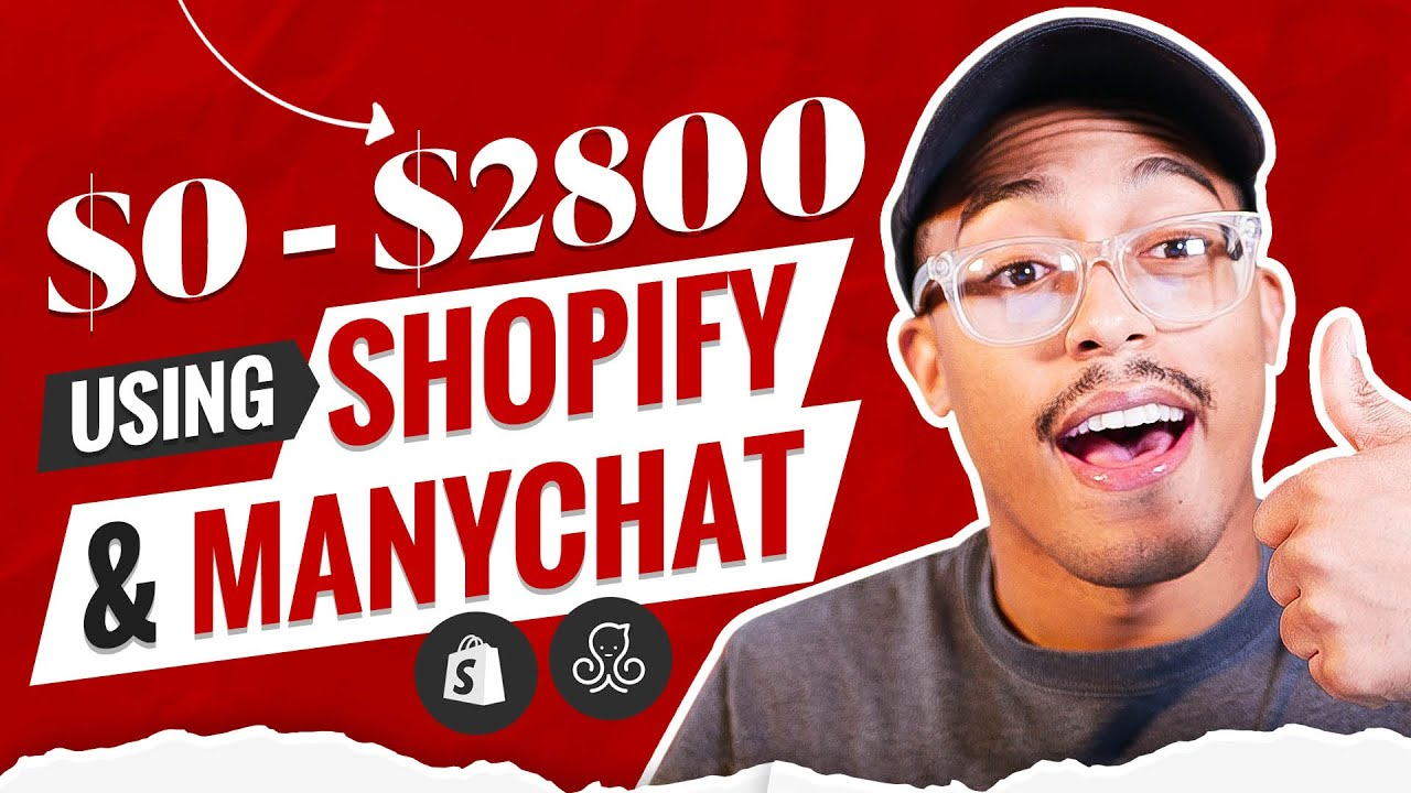 How To Take A Shopify Store From $0 to $2800 In Ten Days Using ManyChat