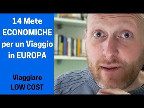 14 Mete ECONOMICHE per un Viaggio in EUROPA