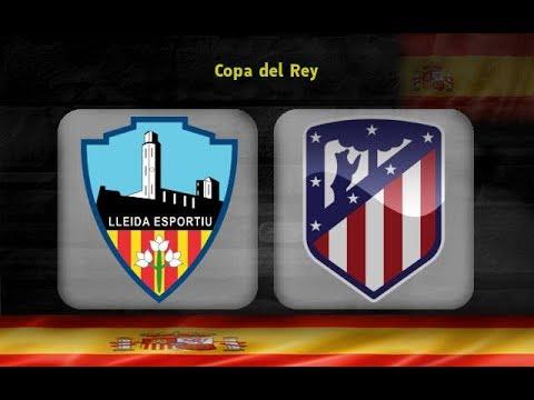 Live  copa del rey | lleida esportiu - atlético madrid