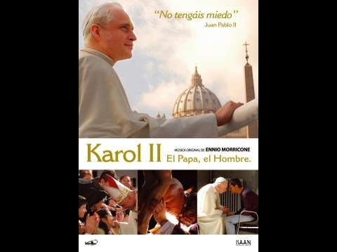 Karol II El Papa, el Hombre. película completa