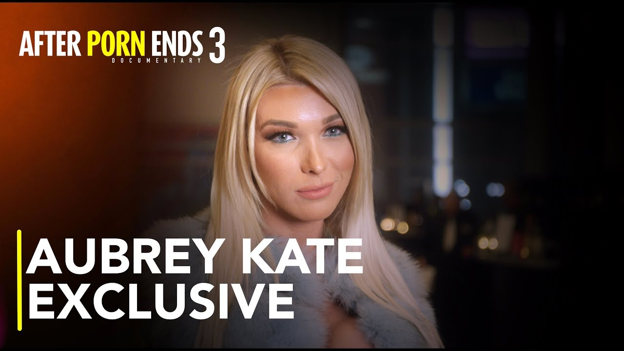 AUBREY KATE - Breaking New Ground as a Transsexual Performer | After Porn Ends 3 (2019) Documentary