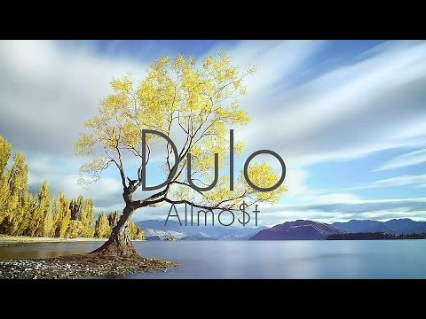 Dulo - Allmo$t Lyrics Download video - get video youtube